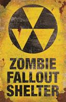 Zombie Fallout Shelter Sign