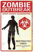 Metal Zombie Outbreak Sign