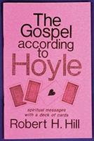 The Gospel According To Hoyle
