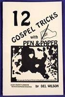 12 Gospel Tricks With Pen Paper